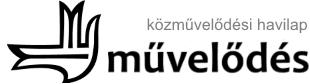 Művelődés havilap - Kolozsvár