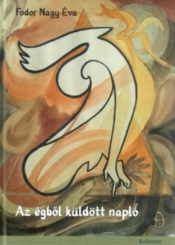 Fodor Nagy Éva: Az égből küldött napló