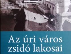 Lőwy Dániel: Az úri város zsidó lakosai